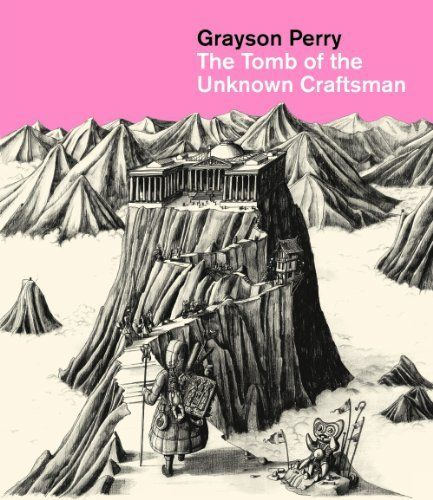 The Tomb of the Unknown Craftsman. Grayson Perry (French Edition) by Grayson Perry. $40.97. Publisher: British Museum Press (September 1, 2011). Publication: September 1, 2011. 192 pages. Author: Grayson Perry