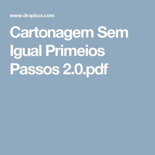 Cartonagem Sem Igual Primeios Passos 2.0.pdf