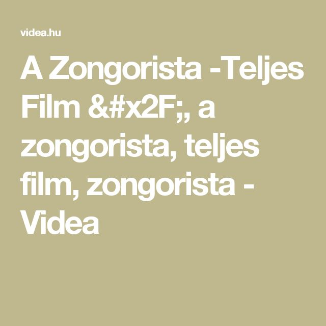 @ . A Zongorista -Teljes Film /, a zongorista, teljes film, zongorista - Videa