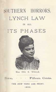Ida B. Wells, one of the first reporters to write about lynching.