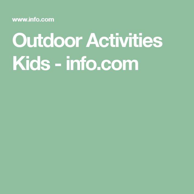 Outdoor Activities Kids - info.com