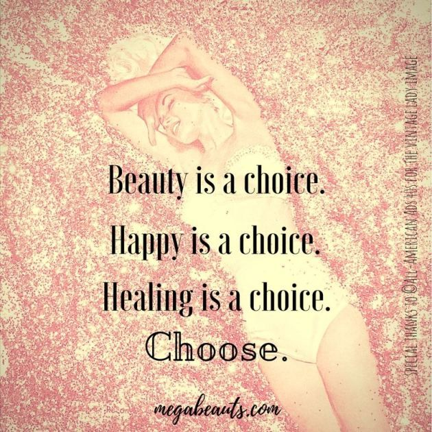 Choose, honey bun.  #motivational #inspirationalquotes #health #wellbeing #wellness #healing #mindset #megabeauts
