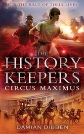 Circus Maximus is the second #book in the explosive History Keepers series by Damian Dibben. It's time for a new hero . . .