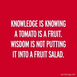 Knowledge and wisdom