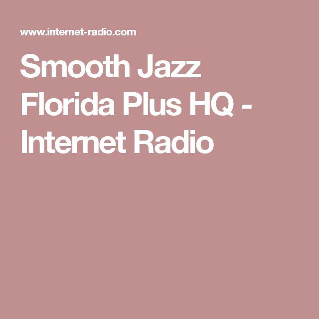 Smooth Jazz Florida Plus HQ - Internet Radio
