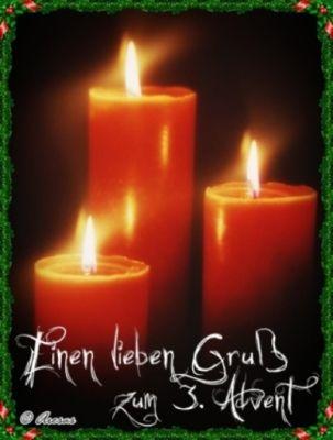 Guten morgen an alle schön  3 Advent