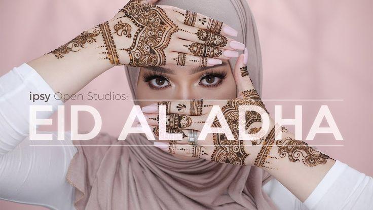 Eid al-Adha Makeup Tutorial feat. Nura Afia   ipsy Open Studios Presents