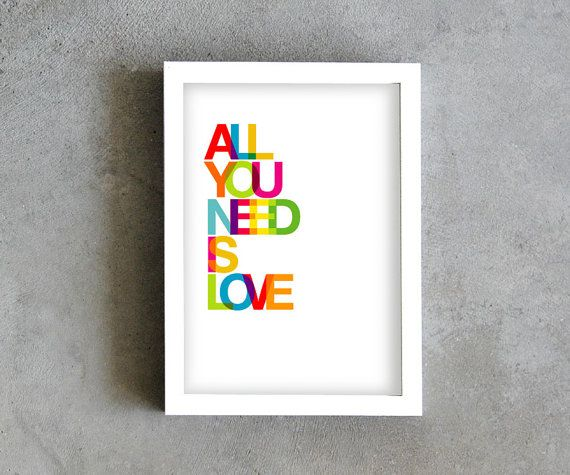 All you need is love, Love art print, inspirational quote, colorful print, rainbow poster, multicolor art on Etsy, $16.47