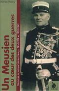 Memoires de Guerre du Colonel Adrien Henry 1914-1918 et 1939-1945 - Adrien Henry