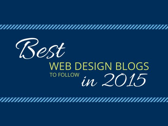 Best Web Design Blogs to Follow in 2015