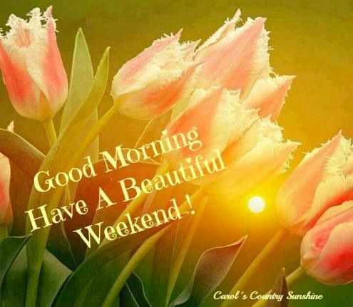 124 best images about Weekend Blessings on Pinterest ...