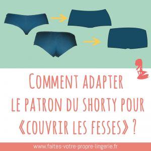 Comment adapter un patron de lingerie, le shorty | Faites votre propre lingerie, le blog