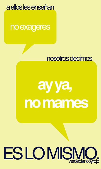 ¡Viva México, cabrones! • Posts Tagged 'no mames'