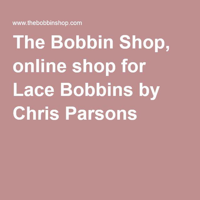 The Bobbin Shop, online shop for Lace Bobbins by Chris Parsons - UK