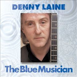 Blue Musician - Denny Laine : Songs, Reviews, Credits, Awards : AllMusic