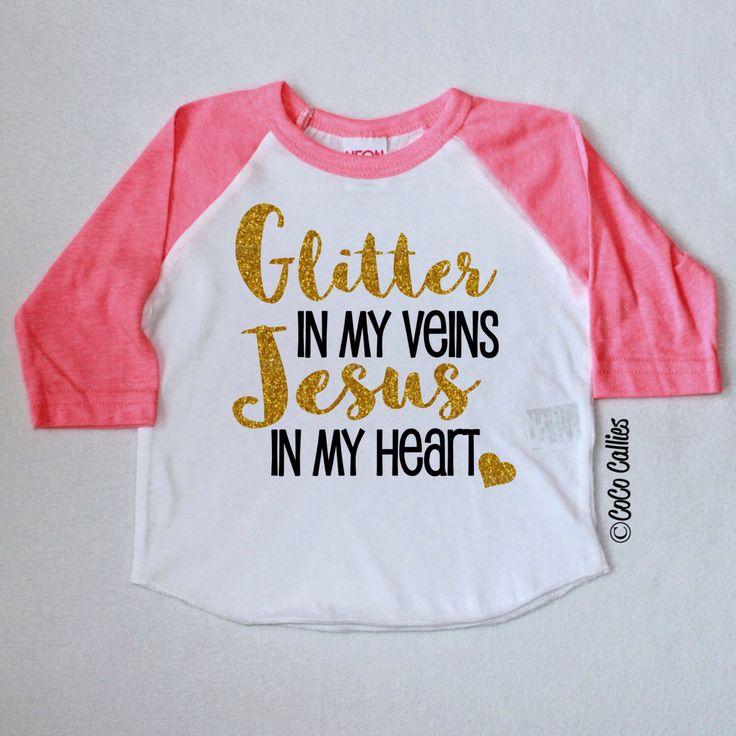 Glitter in my veins Jesus in my Heart Raglan T Shirt Tee TShirt Baby Clothes Girl Baby Shirt Baby Clothes Baby Gift Gold Glitter Sparkle by CocoCallies on Etsy https://www.etsy.com/listing/245604222/glitter-in-my-veins-jesus-in-my-heart