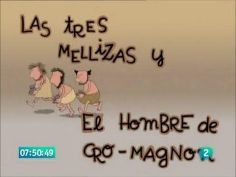 Las 3 Mellizas 47 El Hombre De Cro-Magnon [Castellano]
