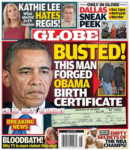 GLOBE Magazine: The Man Who Forged President Obama's Birth Certificate Caught! (Photo)