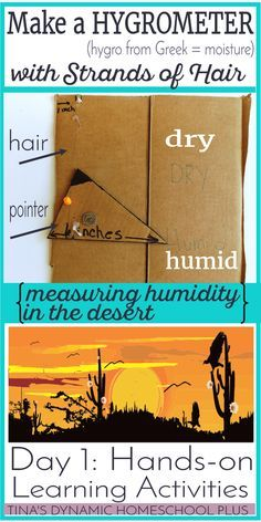 Make a Hygrometer. Day 1 of Hands-on Learning Activities. Learn how humidity in the desert is measured @ Tina's Dynamic Homeschool Plus