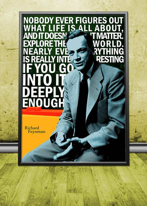 Richard Feynman Quote Poster by pahleeloola