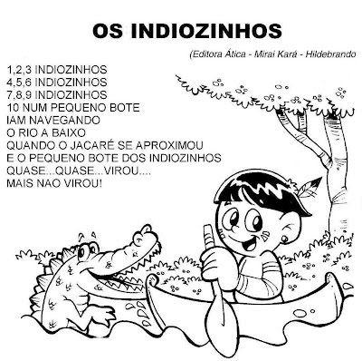 Educação Infantil, Criatividade e Amor: MÚSICA : OS INDIOZINHOS