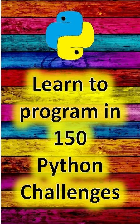 150 ready to use Python programming challenges.  These challenges help reinforce your teaching and give pupils a chance to independently practice their Python programming skills. Includes easy to photocopy challenges, helpful tips of example code they can use to solve the challenges and suggested solutions. – SK SF
