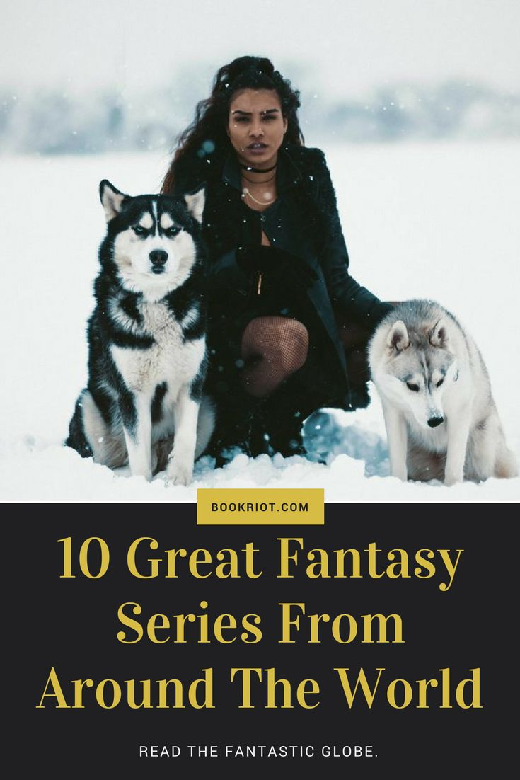 10 great fantasy series set around the world.