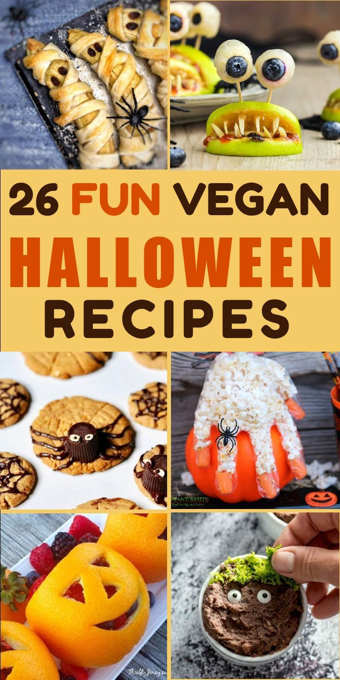 26 Fun Vegan Halloween Recipes For The Spookiest Party Ever In 2020 Vegan Halloween Food Gluten Free Halloween Treats Vegan Halloween