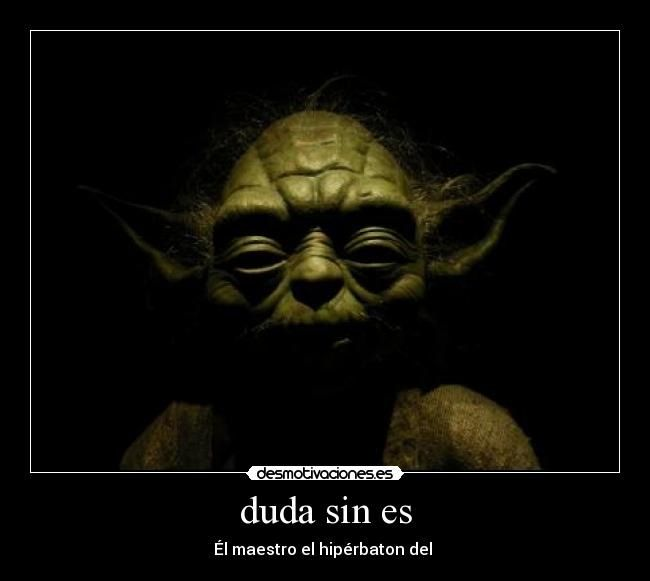 Dirty Yoda Quotes: 1000+ Images About Lenguaje On Pinterest
