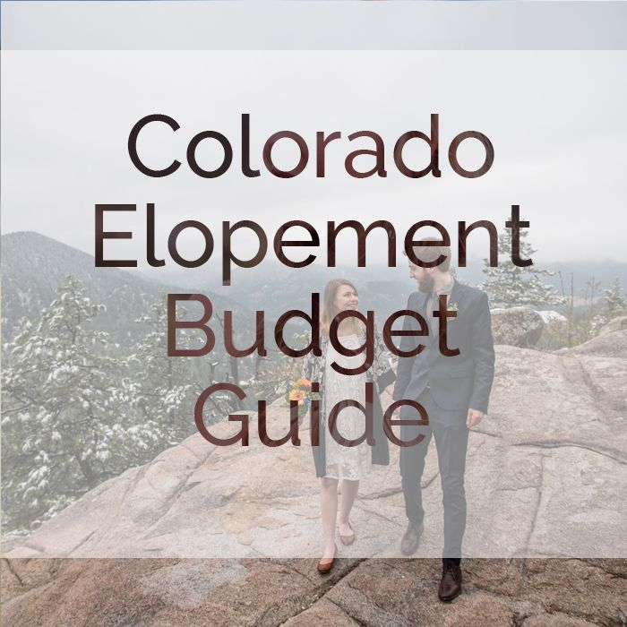 Planning a Colorado elopement? Check out this elopement budget guide!   Colorado Elopement Photographer, Mountain Elopement   http://www.raynamcginnisphotography.com/2017-colorado-elopement-budget/