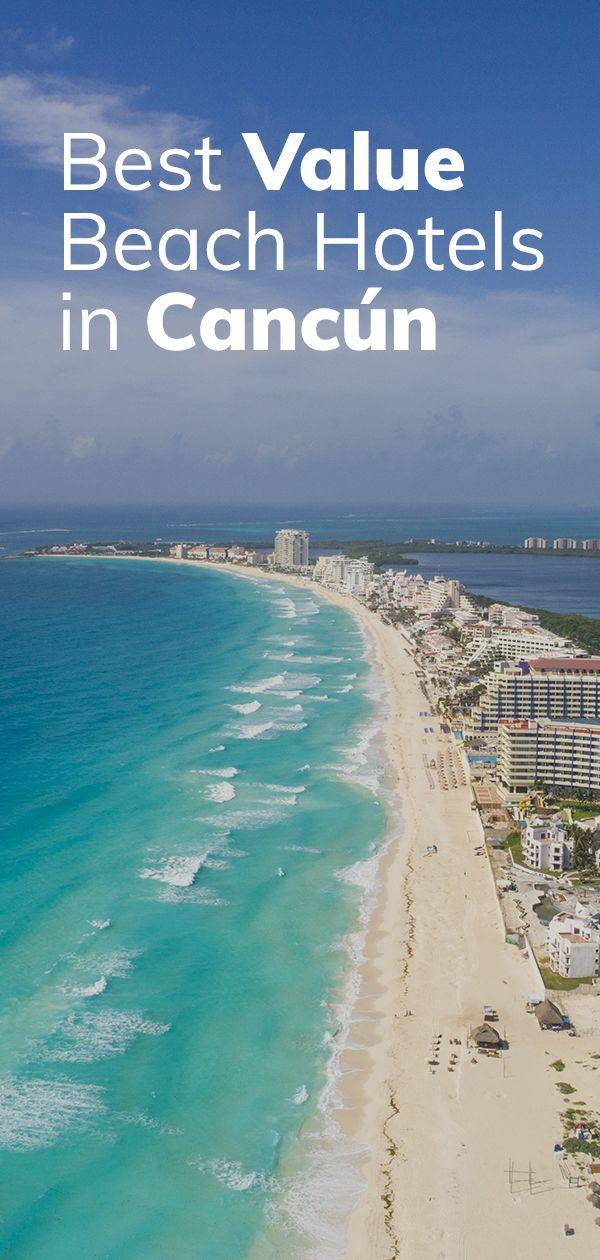 Best Value Beach Resorts In Cancun Beach Hotels Resorts Cancun Hotels Cancun Excursions Cancun Beaches