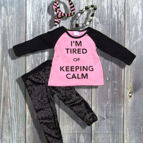 """""""I'm Tired Of Keeping Calm"""" light pink & black sequin girls boutique outfit.  With or Without Accessories You Choose!  >Cotton/Spandex    >True To Size  Order the size she normally wears everyday.  (If unsure, we recommend ordering one size up)     
