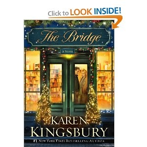 """The Bridge: A Novel by Karen Kingsbury.  Pinner writes:  """"A novel whose main character happens to be a beloved bookstore. A heartwarming modern-day Christmas classic and unforgettable love story set against the demise of a downtown Franklin, Tennessee bookstore. There won't be a dry eye by the time he or she finishes this beautiful book."""""""