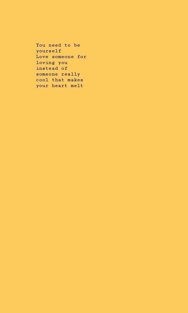 Quotes And Wallpapers For Iphone Android Click The Link Below For Tech News Gadget Updates Aestheticwallpap Yellow Quotes Wallpaper Quotes Lyrics Tumblr