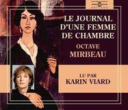 Le Journal d'Une Femme de Chambre: Octave Mirbeau [CD], 13655013