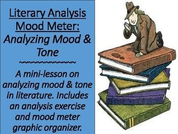 """A mini-lesson on analyzing mood and tone in literature. Includes an analysis exercise using an excerpt from """"The Great Gatsby"""" and a mood meter graphic organizer."""