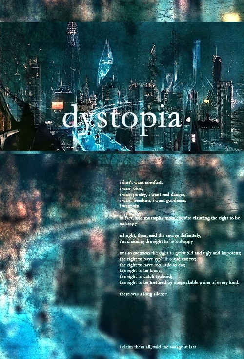 Dystopia is defined as a society characterized by a focus on mass poverty, squalor, suffering, or oppression. Most authors of dystopian fiction explore at least one reason why things are that way, often as an analogy for similar issues in the real world. Dystopias usually extrapolate elements of contemporary society and are read by many as political warnings. Many purported utopias reveal a dystopian character by suppressing justice, freedom and happiness.