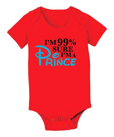 Another great find on #zulily! Red '99% Sure I Am a Prince' Bodysuit - Infant by KidTeeZ #zulilyfinds