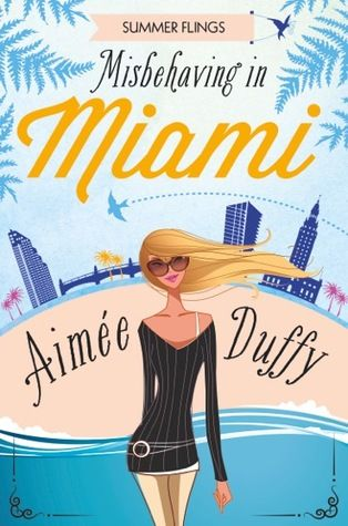 5*:Review Misbehaving in Miami-Aimeé Duffy - Summer Flings #2