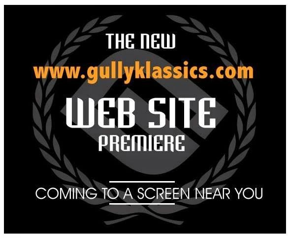 NEWS!! Gully Klassics Launches New Website x Announces New Commercial Video TONIGHT, OCTOBER 27th at 7PM