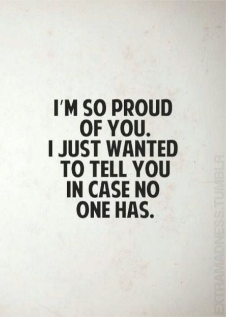 Im So Proud Of You Quotes Sayings Pinterest 완전 공감
