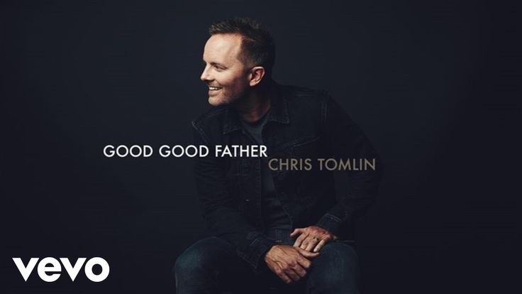 """Official audio of Chris Tomlin's """"Good Good Father"""" Get it on iTunes here: http://smarturl.it/CTGoodGoodFather?IQID=vevo Like Chris Tomlin on Facebook: http:..."""