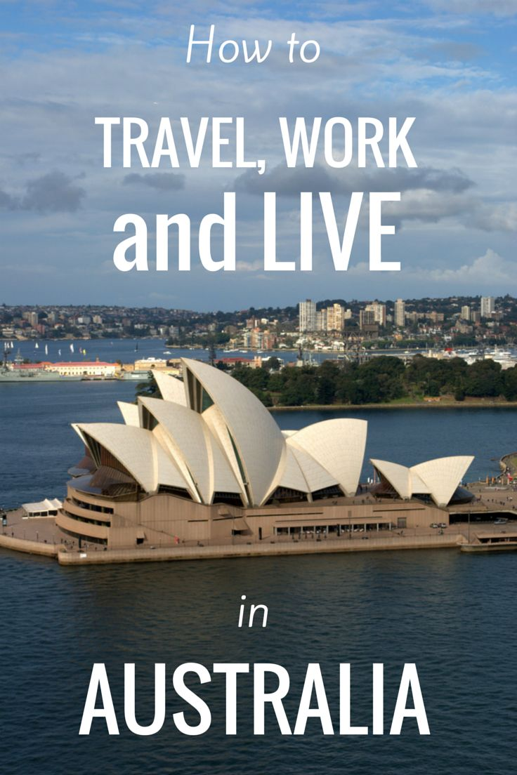 Live, Work, And Travel In Australia On The Work And Holiday Visa (whv