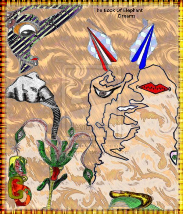 The Book Of Elephant Dreams. by lousephyr.deviantart.com on @DeviantArt