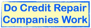 Do Credit Repair Companies Work ...  Find out how exactly do credit repair companies work and the laws that empower them to remove questionable, damaging, and derogatory items from your credit report.