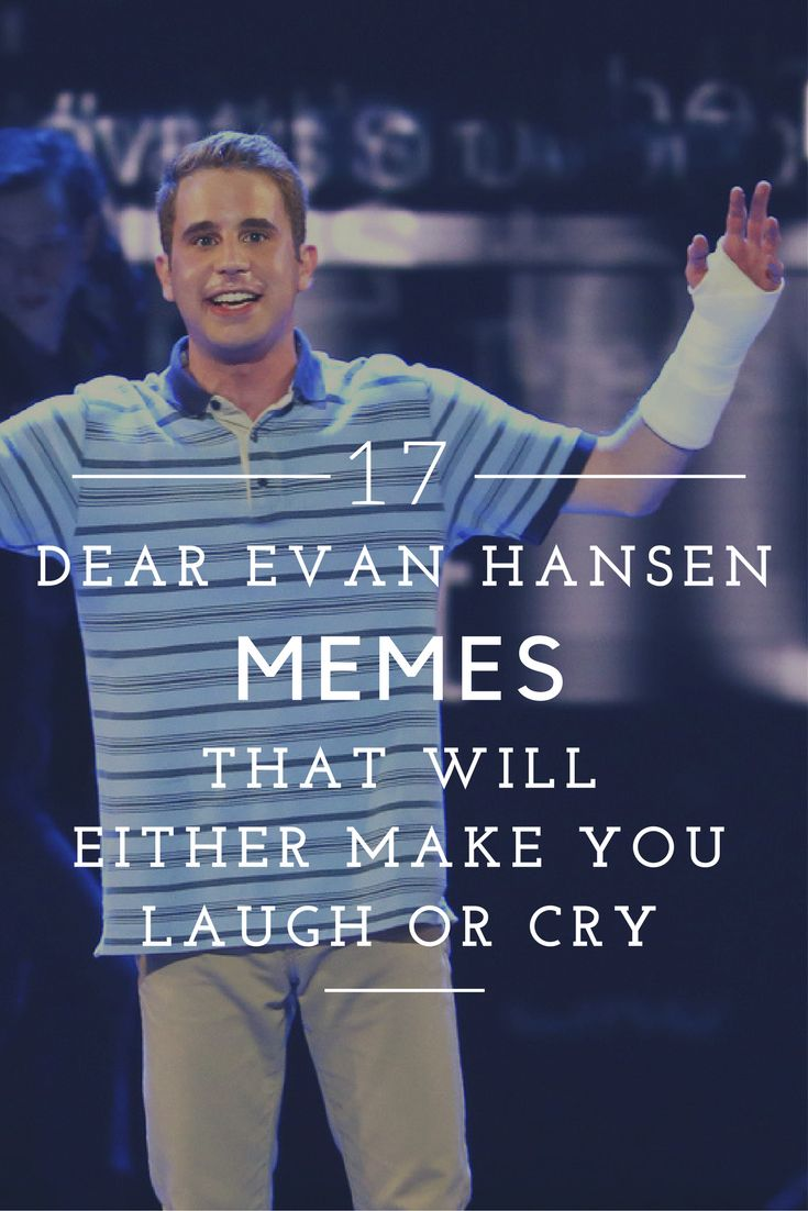 These Dear Evan Hansen Memes...
