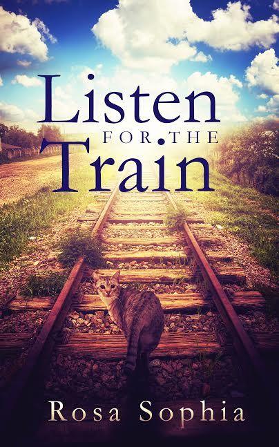Listen for the Train by Rosa Sophia