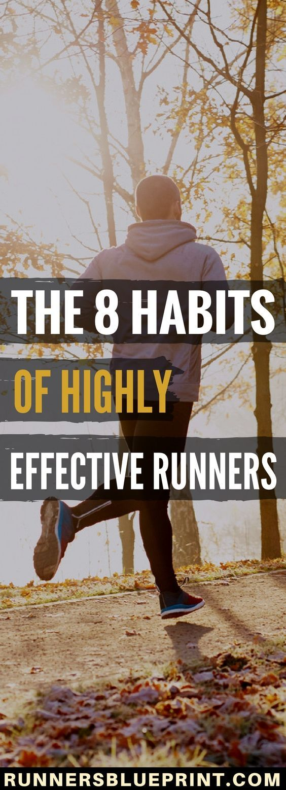 If you want to become the best runner you can be—whether it's beating a personal record, tackling a new distance or losing the extra pounds for good—then one of the best things you can do is to cultivate the habits of successful and effective runners. http://www.runnersblueprint.com/the-8-habits-of-highly-effective-runners/