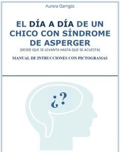 DESCARGA EL DOCUMENTO EN PDF el-dia-a-dia-de-un-chico-con-sindrome-de-asperger PORTADA