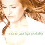 Album: Marie Denise Pelletier Chanson: Berceuse pour un ange
